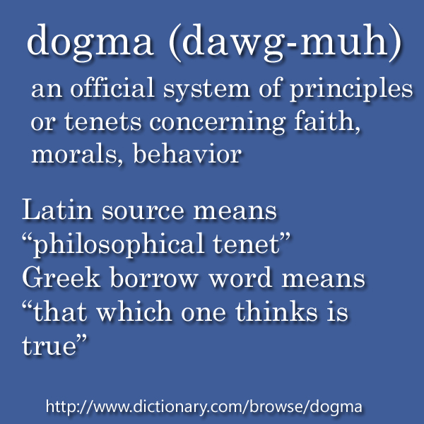 What Is Dogma Does Mean Meaning Definition