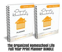 The Organized Homeschool Life PLANNER BUNDLE – PRINT