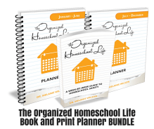The Organized Homeschool Life Book and Planner PRINT & Boot Camp Bundle