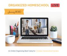 Organized Homeschool LIVE: January 2020