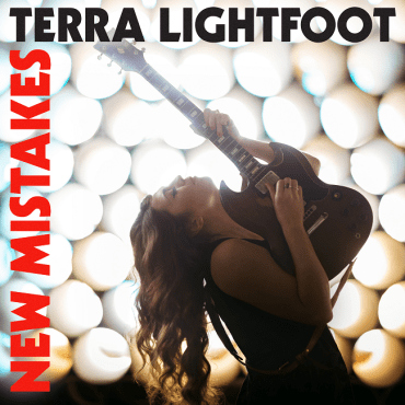 Terra Lightfoot - New Mistakes