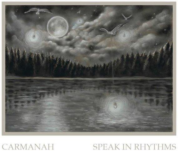 Carmanah - Speak in Rhythms
