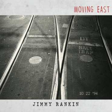 Jimmy Rankin - Moving East