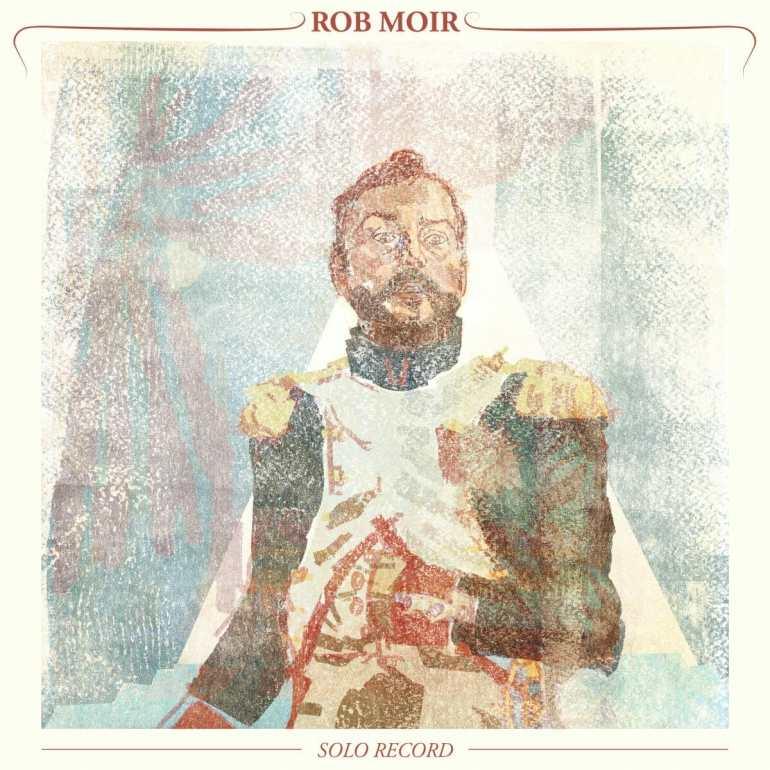 """Rob Moir, """"Solo Record"""""""