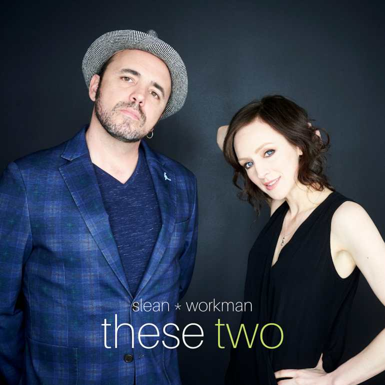 Slean and Workman - These Two