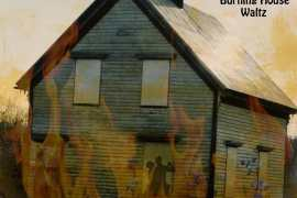 Strange Valentines - Burning House Waltz
