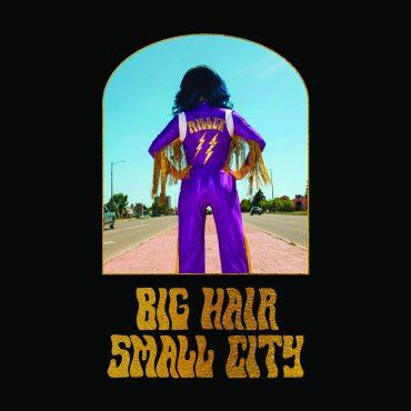 Shaela Miller - Big Hair Small City