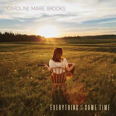 "Caroline Marie Brooks, ""Everything At The Same Time"""