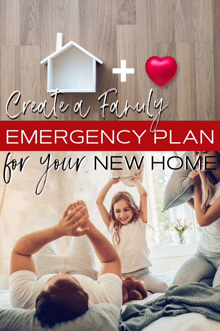 How to create a family emergency plan for your new home