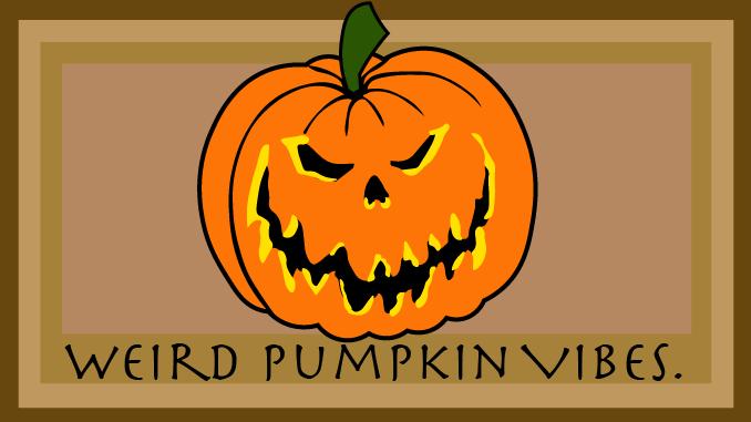 """Ramirez: Lets Get Spooky – Curating """"Weird Pumpkin Vibes"""""""