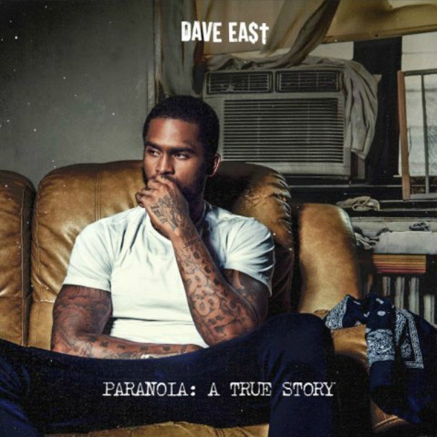 Dave East Drops Paranoia