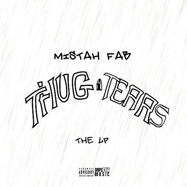 Mistah F.A.B. Thug Tears