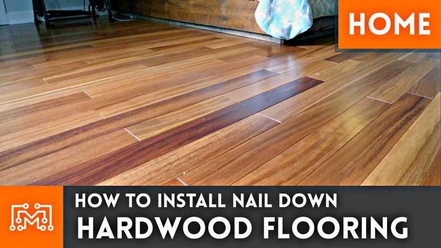 How to install nail down hardwood flooring    Home Renovation   I     Last time on my home renovation series  we laid down some floating hardwood  floor in our bonus room conversion  It s a great product but a bit too  expensive