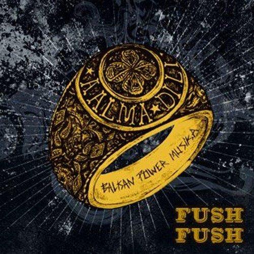 ALBUM FUSH FUSH FUSH FUSH