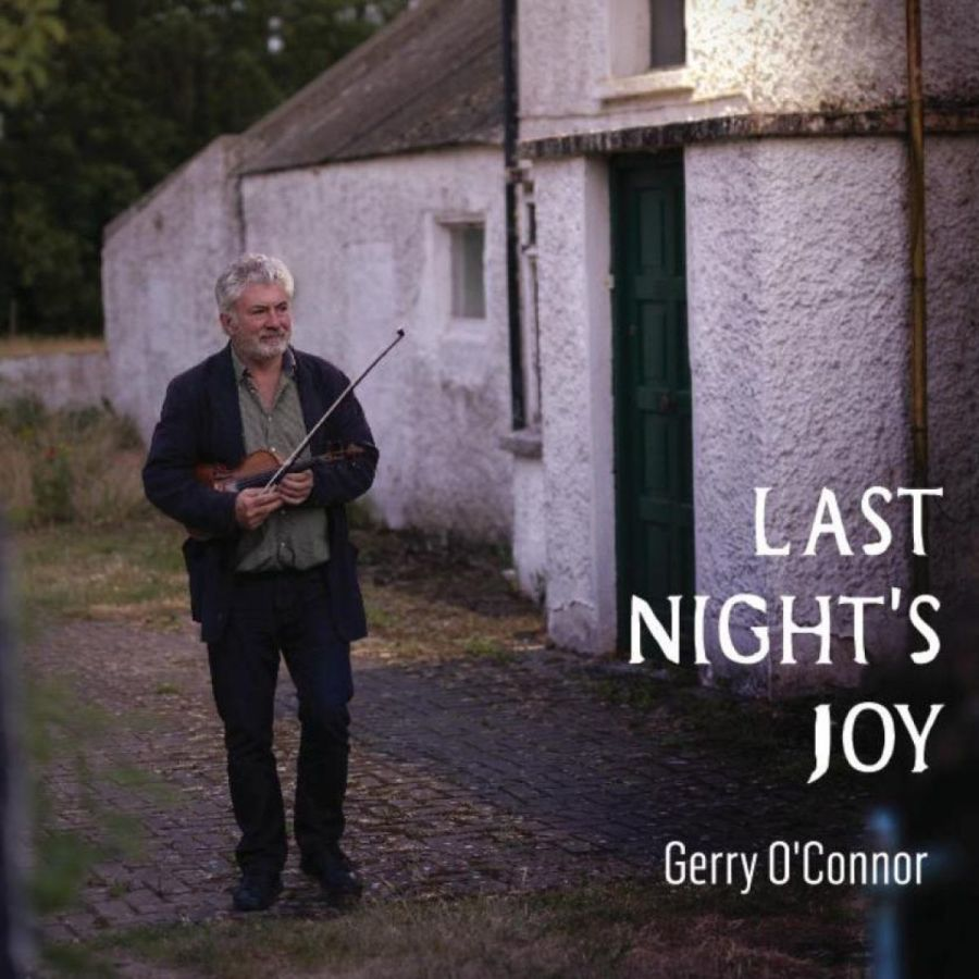 Last Night's Joy - Gerry O'Connor LUGCD966