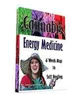 Cannabis Energy Medicine Book- 6 Week Map to Self Healing 00054