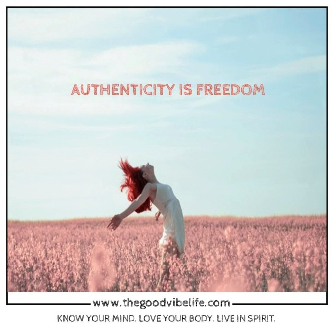 freedom is your authentic self