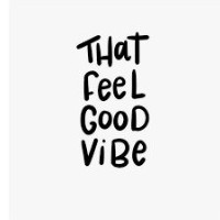 feel that good vibe