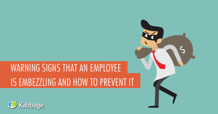 Warning Signs of Embezzlement (and How to Stop It)