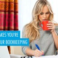 8 Huge Mistakes You're Making in Your Bookkeeping