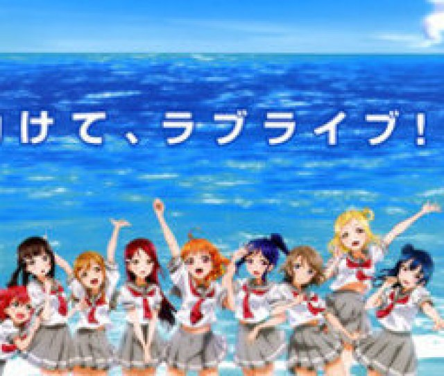 Love Live Sunshine Gets Summer Tv Anime And Already Has A Single Out Watch Video