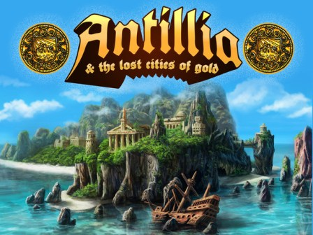 Portada de Antillia and the Lost Cities of Gold