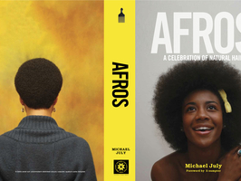 """AFROS - A Celebration Of Natural Hair"" by Michael July"