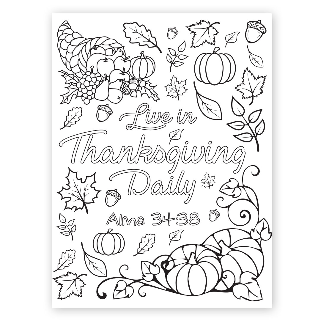 Live In Thanksgiving Daily Coloring Page Printable In Lds Coloring Pages On Ldsbookstore Com
