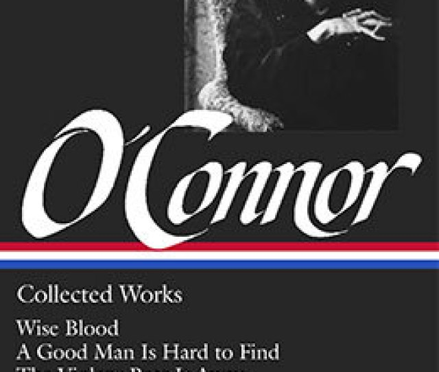 Flannery Oconnor Collected Works