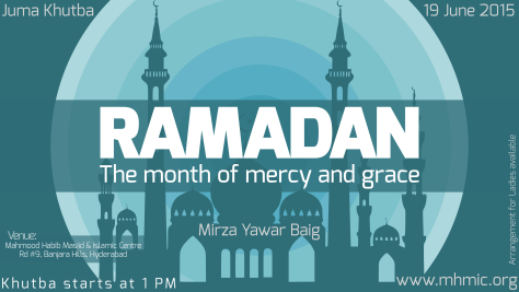 Ramadan - The month of mercy and grace Juma Khutba by Mirza Yawar Baig Mahmood Habib Masjid mhmic