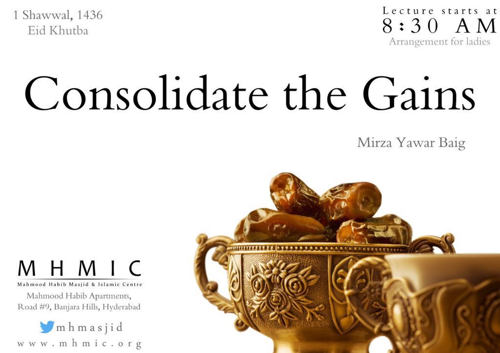 Consolidate the Gains of Ramadan Eid 2015 Khutba Mirza Yawar Baig