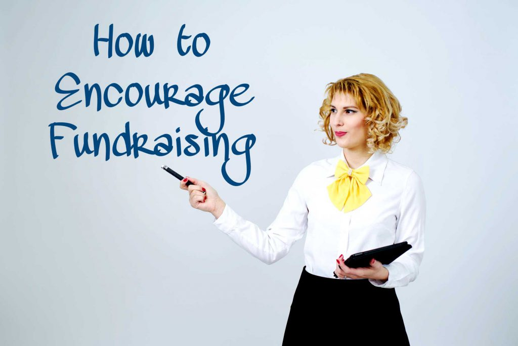 How to Encourage Fundraising