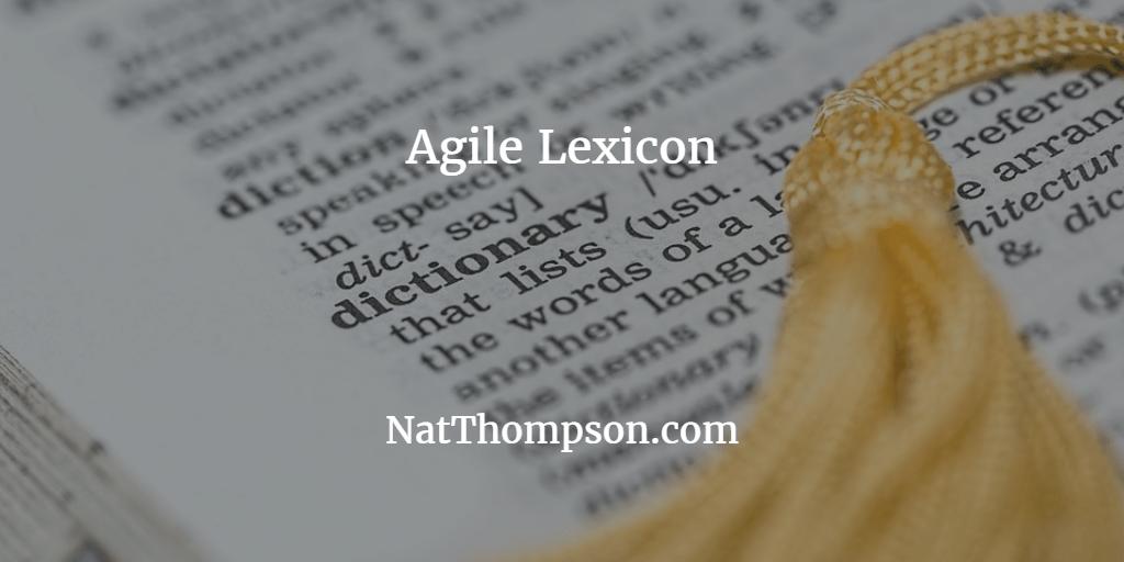Agile Lexicon Term: Sprint