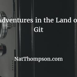 adeventures-with-git