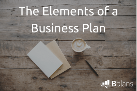 How to Write a Business Plan  Updated for 2018    Bplans how to write a business plan
