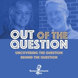 Out-of-the-Question-Reconstructionist-Radio-Podcast
