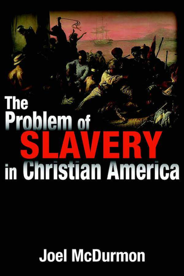 """Daniel 9, """"White Guilt"""" and the Problem of Slavery in Christian America 1"""