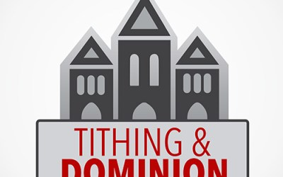 Tithing and Dominion: Chapter 3