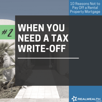 2- When You Need a Tax Write-Off