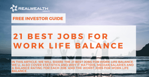 21 Best Jobs for Work Life Balance [Free Investor Guide]