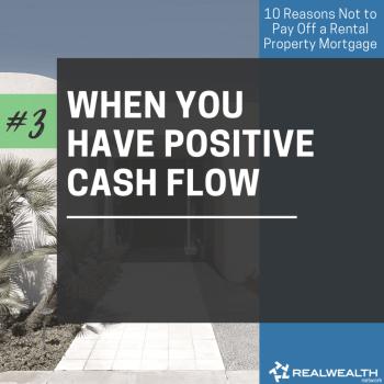 3- When You Have Positive Cash Flow