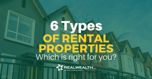 Featured Image for Article - 6 Types of Rental Properties: Which is Right for You?