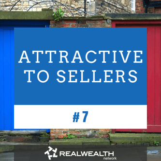 7 Attractive to Sellers