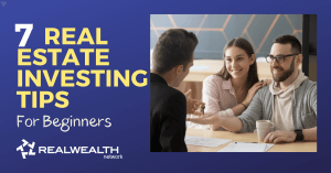 7 Real Estate investing Tips for Beginners To Know in 2020
