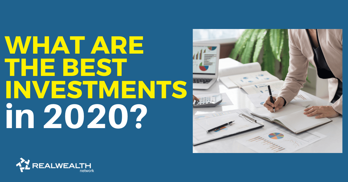 What Are the Best Investments in 2020