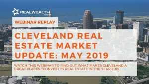 Cleveland Real Estate Market Update May 2019 Webinar