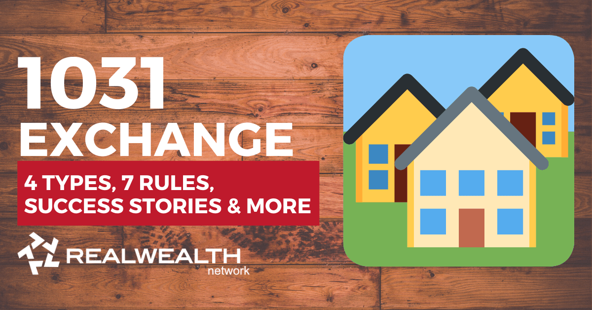 How To Do a 1031 Exchange: Rules & Definitions for Real Estate Investors 2019 & 2020