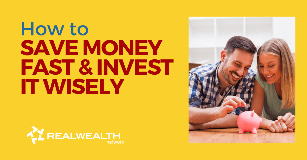 How to Save Money Fast and Invest It Wisely [Free Investor Guide]