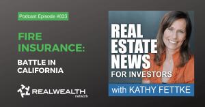 Real Estate New Brief: Fire Insurance Battle in California