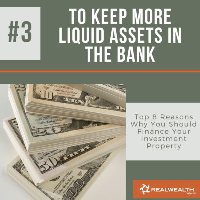 Reason 3 To Keep More Liquid Assets in the Bank